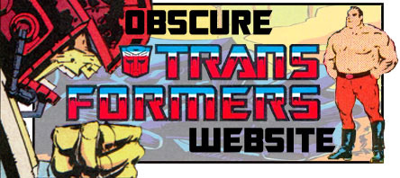 Enter the Obscure Transformers WEBSITE!
